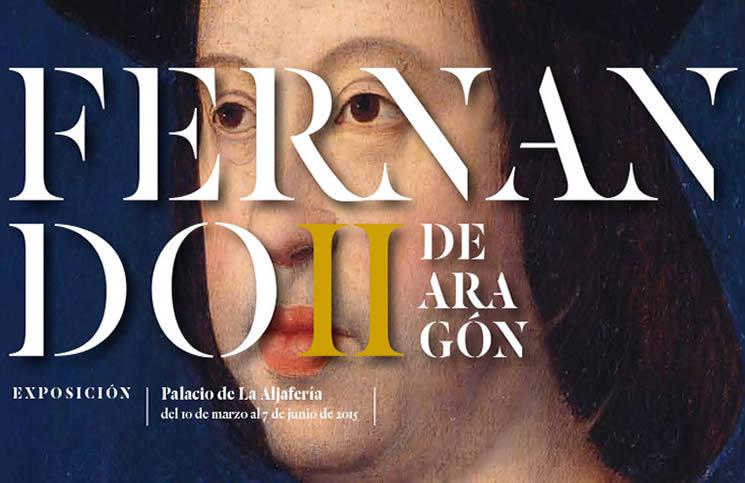 Cartel de la Exposición de Fernando II de Aragón en el Palacio de la Aljafería