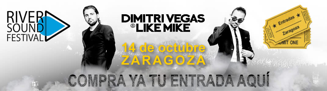Entradas Dimitri Vegas Like Mike River Sound Festival Parking Norte Pilares2016